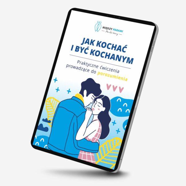 Między Parami - Jak kochać i być kochanym (eBook)
